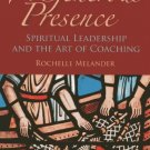 Ebook 978-1566993258 A Generous Presence: Spiritual Leadership and the Art of Coaching