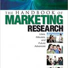Ebook 978-1412909976 The Handbook of Marketing Research: Uses, Misuses, and Future Advances