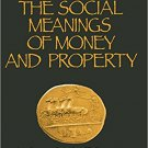 Ebook 978-0761902096 The Social Meanings of Money and Property: In Search of a Talisman