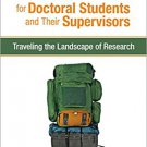 Ebook 978-1483379449 A Survival Kit for Doctoral Students and Their Supervisors: Traveling the La