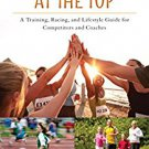 Ebook 978-1442270688 Young Runners at the Top: A Training, Racing, and Lifestyle Guide for Compet