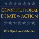 Ebook 978-0742536678 Constitutional Debate in Action: Civil Rights and Liberties
