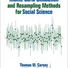 Ebook 978-1452288901 Monte Carlo Simulation and Resampling Methods for Social Science