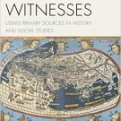 Ebook 978-1475810530 Vital Witnesses: Using Primary Sources in History and Social Studies