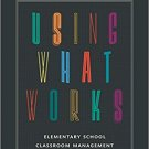 Ebook 978-1475809459 Using What Works: Elementary School Classroom Management