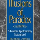 Ebook 978-0847689187 Illusions of Paradox: A Feminist Epistemology Naturalized (Studies in Episte
