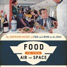 Ebook 978-1442227286 Food in the Air and Space: The Surprising History of Food and Drink in the S