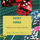 Ebook 978-1442230613 Agency Change: Diplomatic Action Beyond the State