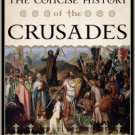 Ebook 978-1442215757 The Concise History of the Crusades (Critical Issues in World and Internatio