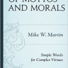 Ebook 978-1442221291 Of Mottos and Morals: Simple Words for Complex Virtues