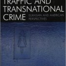 Ebook 978-0742530294 Human Traffic and Transnational Crime: Eurasian and American Perspectives