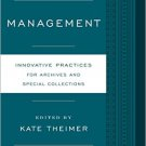 Ebook 978-0810890954 Management: Innovative Practices for Archives and Special Collections