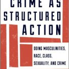 Ebook 978-1442225404 Crime as Structured Action: Doing Masculinities, Race, Class, Sexuality, and