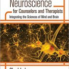 Ebook 978-1483351957 Neuroscience for Counselors and Therapists: Integrating the Sciences of Mind