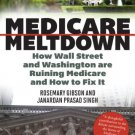 Ebook 978-1442219793 Medicare Meltdown: How Wall Street and Washington are Ruining Medicare and H