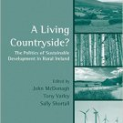 Ebook 978-0754646693 A Living Countryside?: The Politics of Sustainable Development in Rural Irel