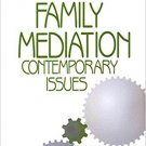 Ebook 978-0803971264 Family Mediation: Contemporary Issues