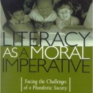 Ebook 978-0847694587 Literacy as a Moral Imperative: Facing the Challenges of a Pluralistic Socie