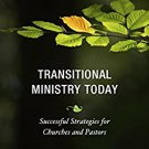 Ebook 978-1566997669 Transitional Ministry Today: Successful Strategies for Churches and Pastors