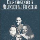 Ebook 978-0761911586 The Intersection of Race, Class, and Gender in Multicultural Counseling