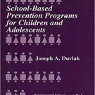 Ebook 978-0803956322 School-Based Prevention Programs for Children and Adolescents (Developmental