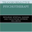 Ebook 978-1442258112 Spiritually Transformative Psychotherapy: Repairing Spiritual Damage and Fac