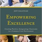 Ebook 978-1475809848 Empowering Excellence: Creating Positive, Invigorating Classrooms in a Commo