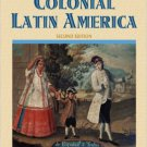 Ebook 978-1442212985 The Human Tradition in Colonial Latin America (The Human Tradition around th