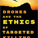Ebook 978-1442231566 Drones and the Ethics of Targeted Killing