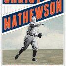 Ebook 978-1442233140 Christy Mathewson, the Christian Gentleman: How One Man's Faith and Fastball