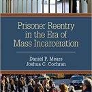 Ebook 978-1483316727 Prisoner Reentry in the Era of Mass Incarceration