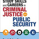 Ebook 978-1506323701 A Guide to Study Skills and Careers in Criminal Justice and Public Security