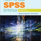 Ebook 978-1483333434 How to Use SPSS Syntax: An Overview of Common Commands
