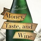 Ebook 978-1442234635 Money, Taste, and Wine: It's Complicated!