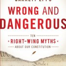 Ebook 978-1442216761 Wrong and Dangerous: Ten Right Wing Myths about Our Constitution