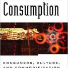 Ebook 978-0847695706 New Forms of Consumption: Consumers, Culture, and Commodification (Postmoder