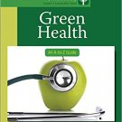 Ebook 978-1412996884 Green Health: An A-to-Z Guide (The SAGE Reference Series on Green Society: T