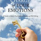 Ebook 978-1442251212 Taking Charge of Your Emotions: A Guide to Better Psychological Health and W