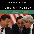 Ebook 978-1442249653 Readings in American Foreign Policy: Problems and Responses