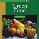 Ebook 978-1412996808 Green Food: An A-to-Z Guide (The SAGE Reference Series on Green Society: Tow