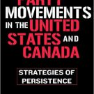 Ebook 978-0742539679 Party Movements in the United States and Canada: Strategies of Persistence (