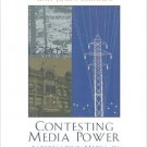 Ebook 978-0742523845 Contesting Media Power: Alternative Media in a Networked World (Critical Med