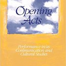 Ebook 978-1412905589 Opening Acts: Performance in/as Communication and Cultural Studies