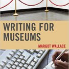 Ebook 978-1442227637 Writing for Museums