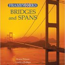 Ebook 978-0765681201 Bridges and Spans (Frameworks (Sharpe Focus))
