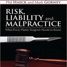 Ebook 978-1437727012 Risk, Liability and Malpractice: What Every Plastic Surgeon Needs To Know