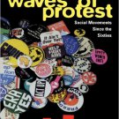 Ebook 978-0847687473 Waves of Protest: Social Movements Since the Sixties (People, Passions, and