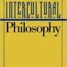 Ebook 978-0847692781 Intercultural Philosophy (Philosophy and the Global Context)