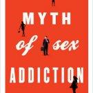 Ebook 978-1442213050 The Myth of Sex Addiction