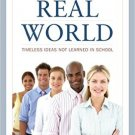 Ebook 978-1475813821 Entering the Real World: Timeless Ideas Not Learned in School
